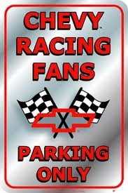 Chevy Racing Fans Parking Only